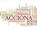 "ACCIONA stands out in the research ""The companies of the Ibex 35 and the use of Web 2.0"""